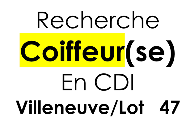 Hairdressing Job offer Recrute coiffeur(se) Villeneuve sur Lot 47