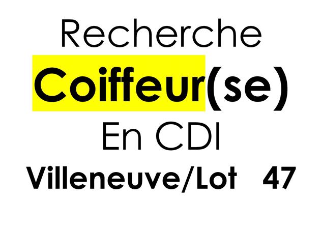Hairdressing Job offer Recrute coiffeur(se) Villeneuve sur Lot 47